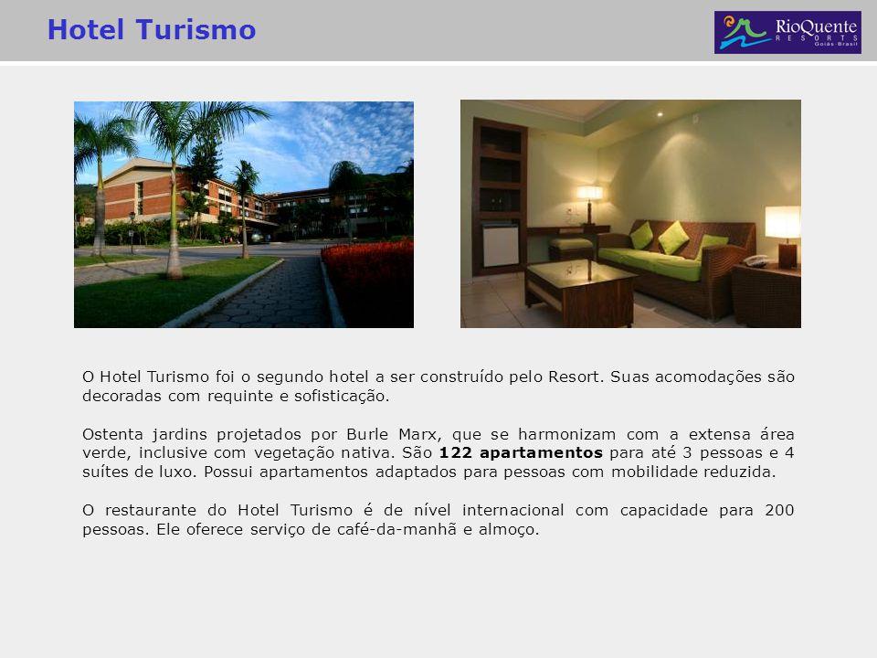 Hotel Turismo O Hotel Turismo foi o segundo hotel a ser construído pelo Resort. Suas acomodações são decoradas com requinte e sofisticação.