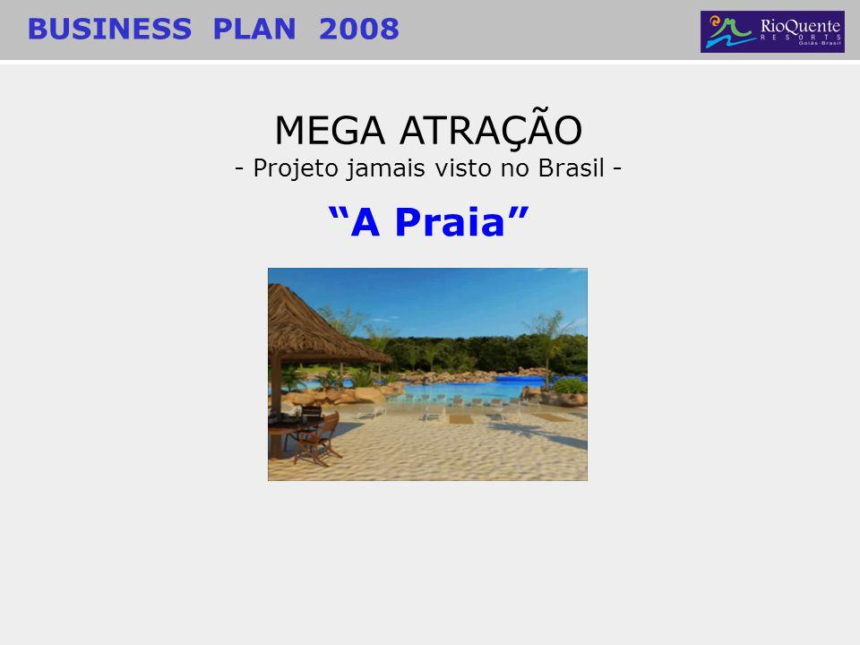 - Projeto jamais visto no Brasil -