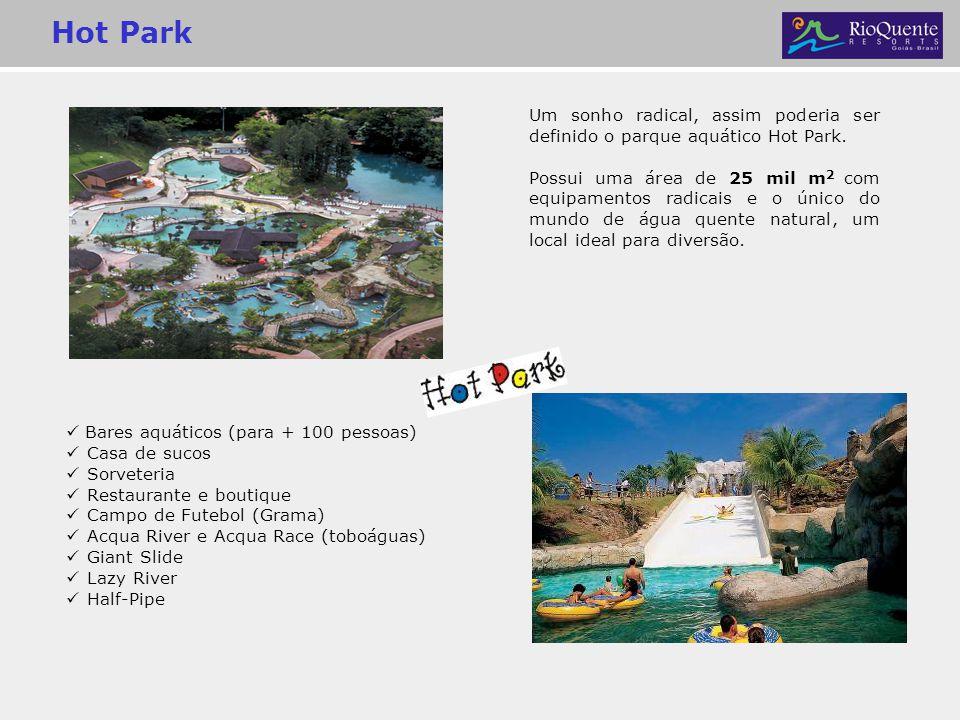 Hot Park Um sonho radical, assim poderia ser definido o parque aquático Hot Park.