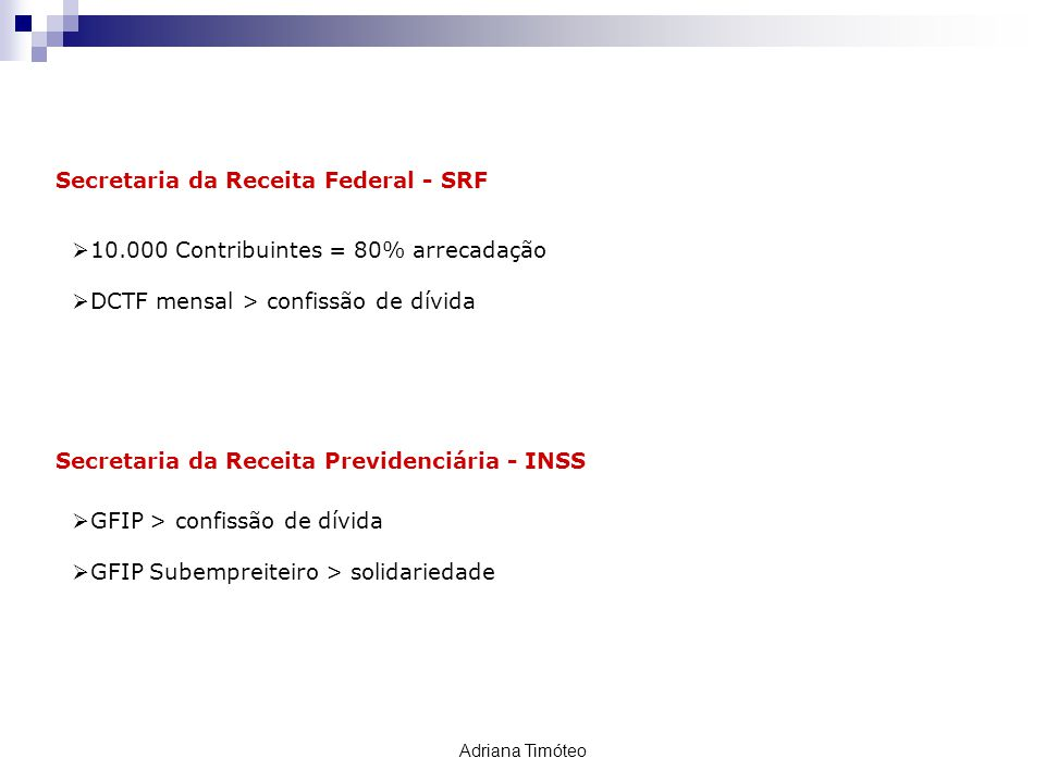 Secretaria da Receita Federal - SRF