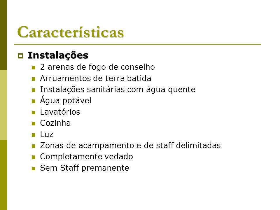 Características Instalações 2 arenas de fogo de conselho
