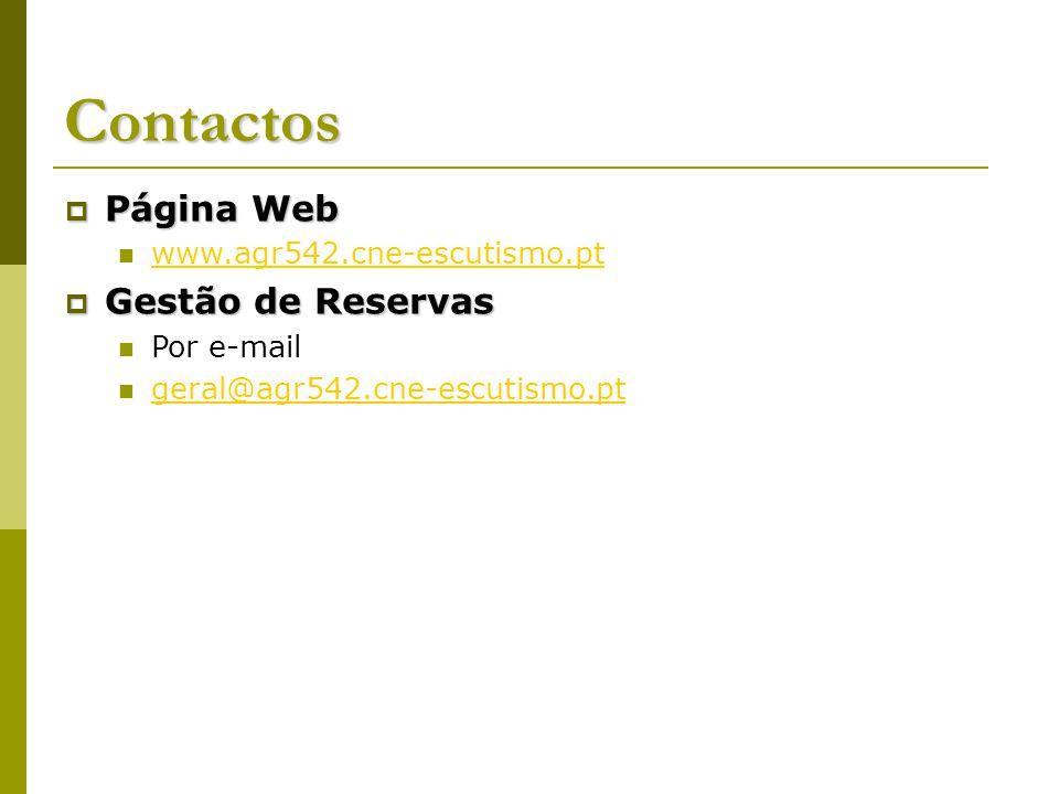 Contactos Página Web Gestão de Reservas www.agr542.cne-escutismo.pt