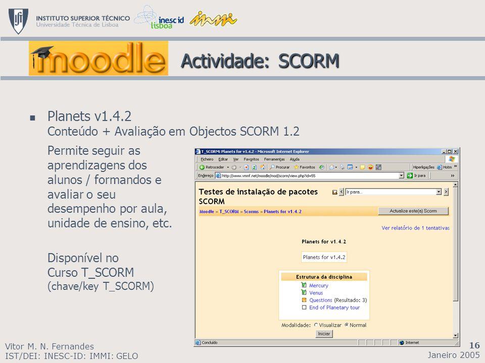 Actividade: SCORM Planets v1.4.2 Conteúdo + Avaliação em Objectos SCORM 1.2.