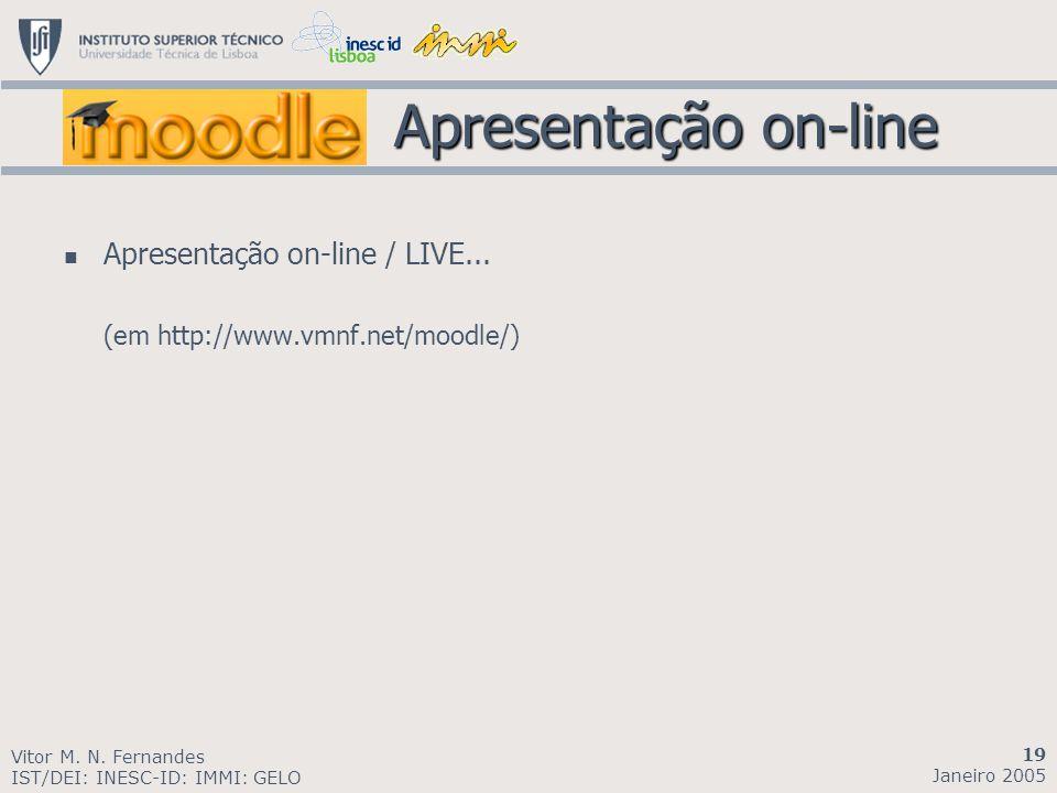 Apresentação on-line Apresentação on-line / LIVE...