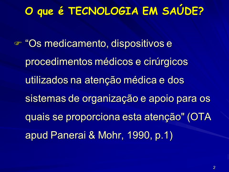 O que é TECNOLOGIA EM SAÚDE