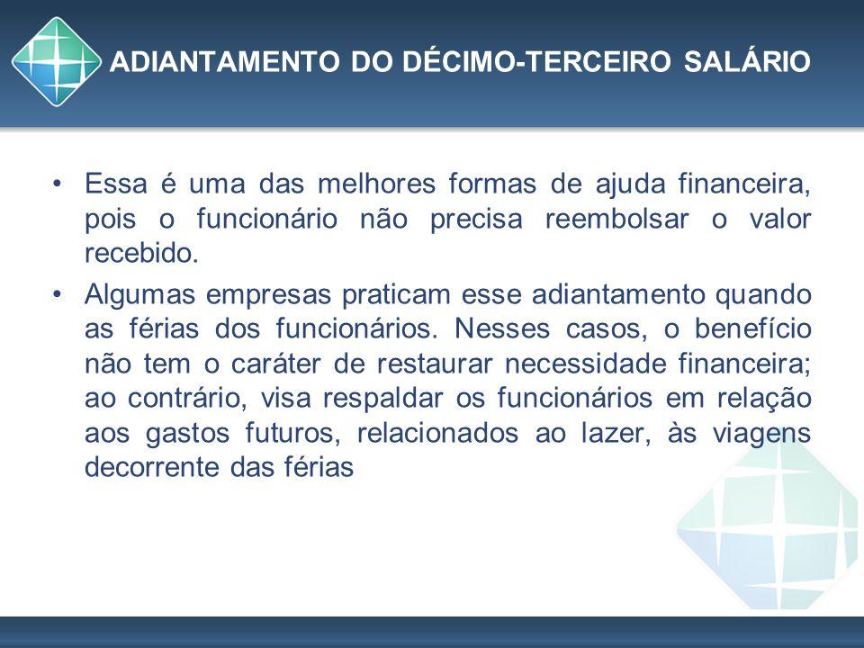 ADIANTAMENTO DO DÉCIMO-TERCEIRO SALÁRIO