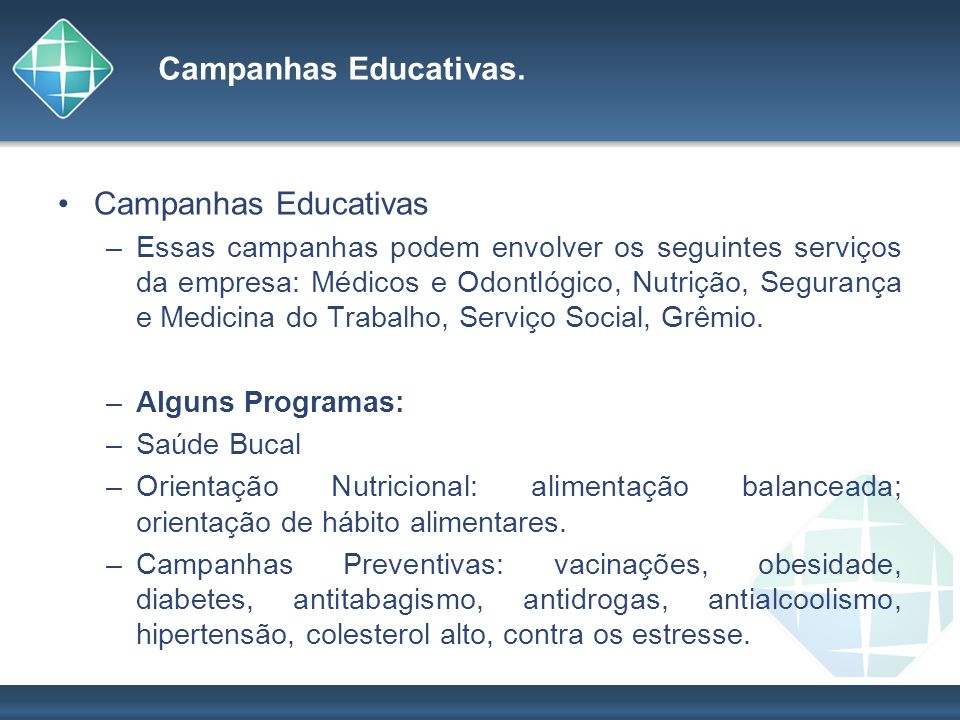 Campanhas Educativas. Campanhas Educativas
