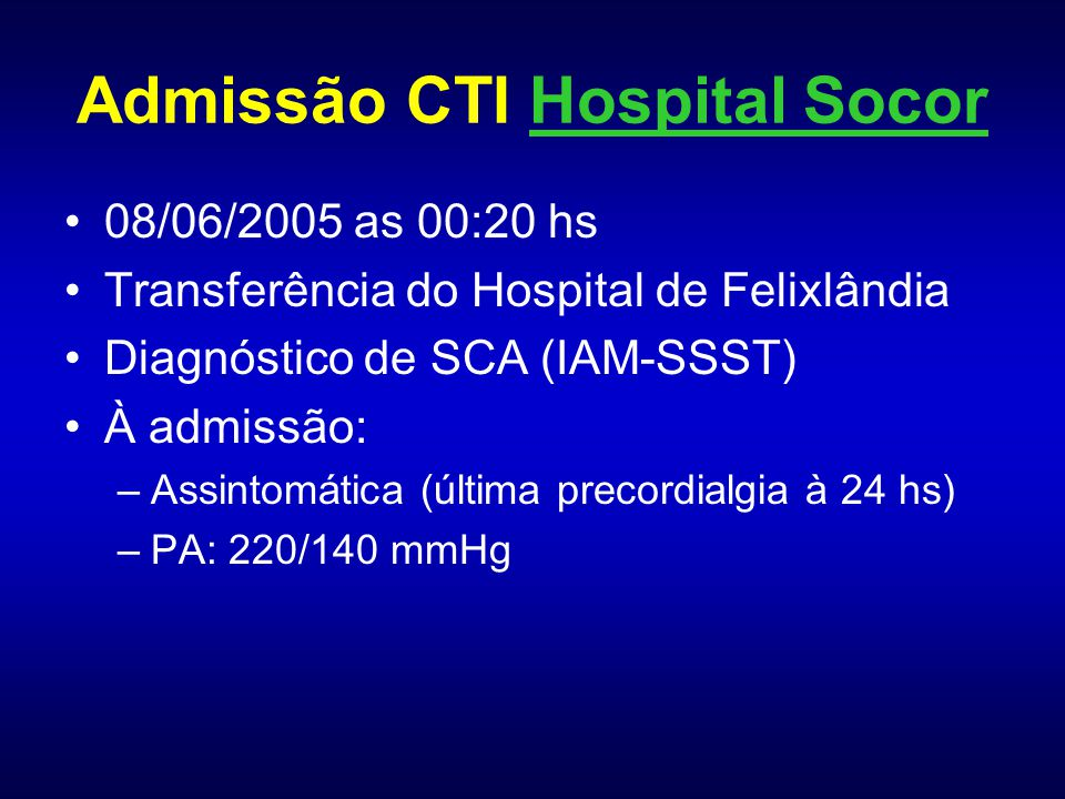 Admissão CTI Hospital Socor
