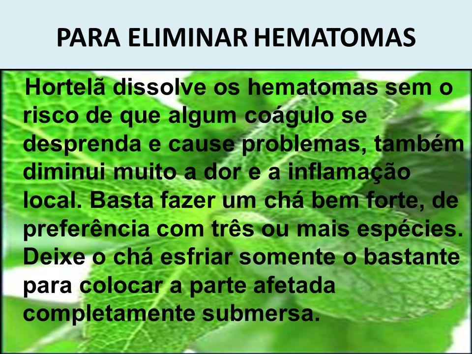 PARA ELIMINAR HEMATOMAS