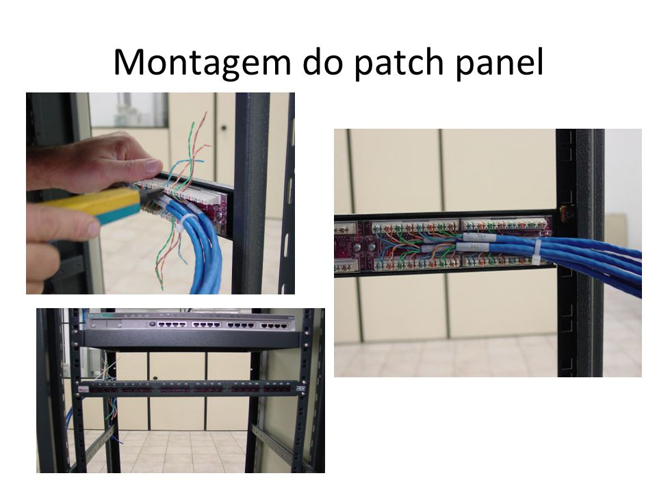 Montagem do patch panel