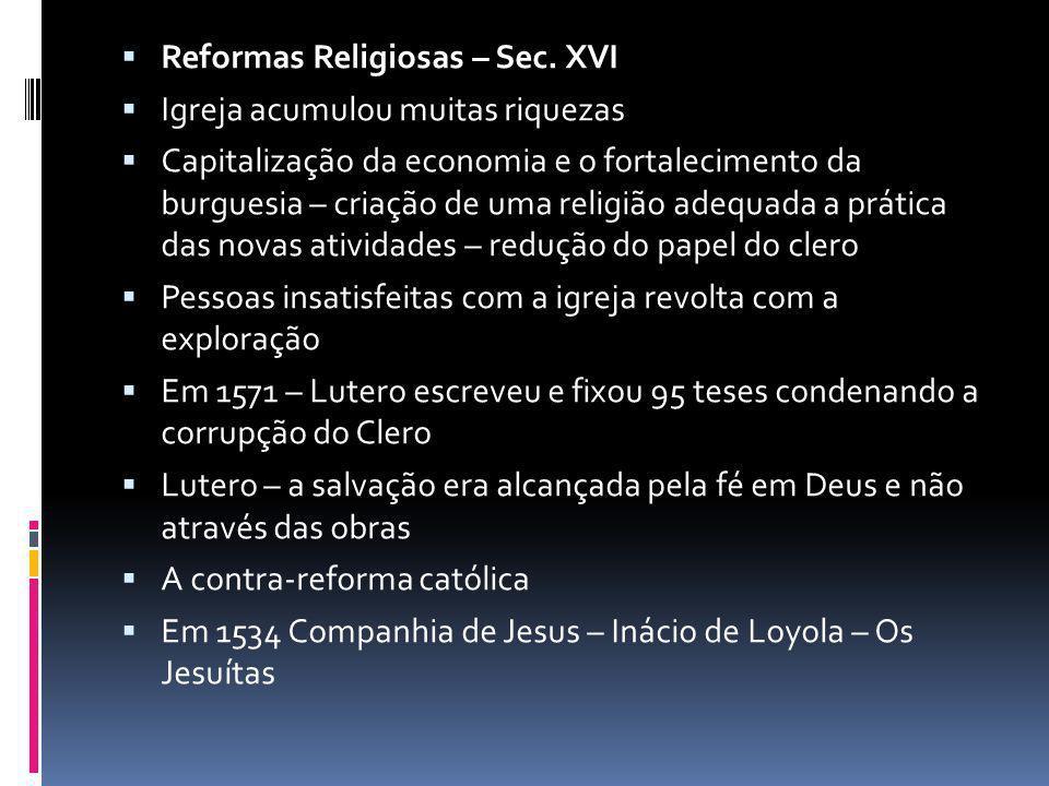Reformas Religiosas – Sec. XVI