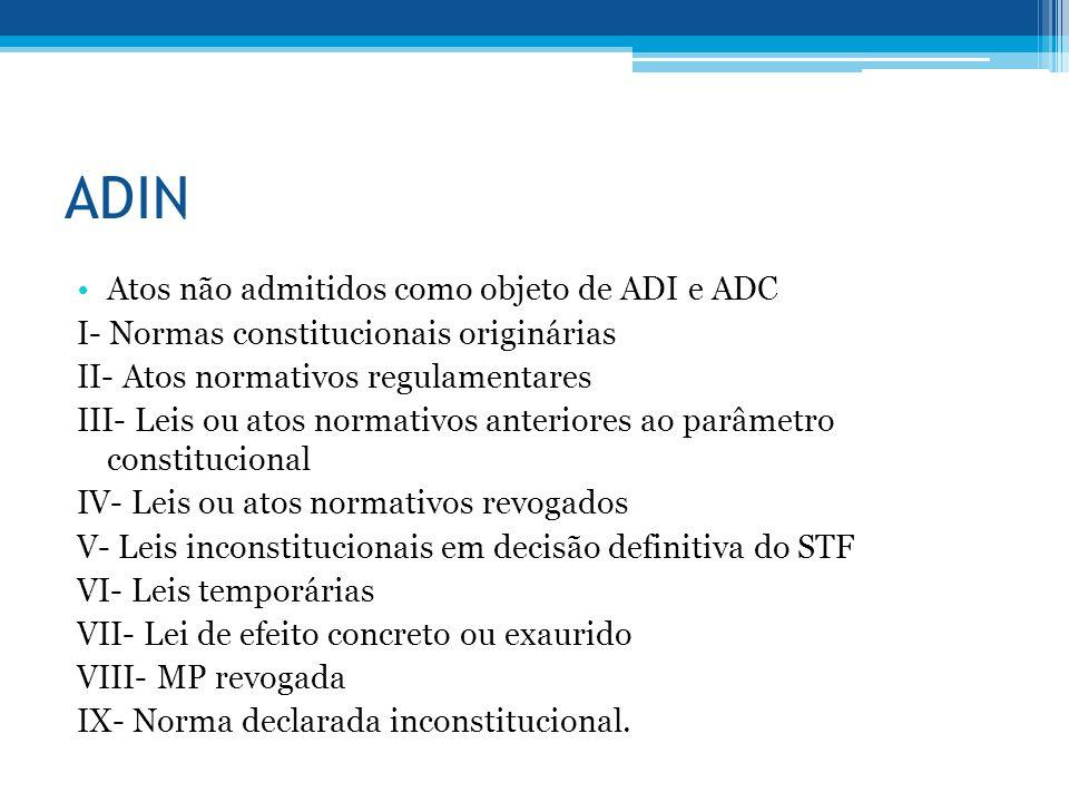 ADIN Atos não admitidos como objeto de ADI e ADC