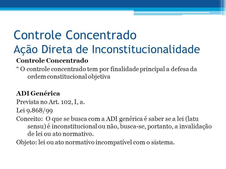 Controle Concentrado Ação Direta de Inconstitucionalidade