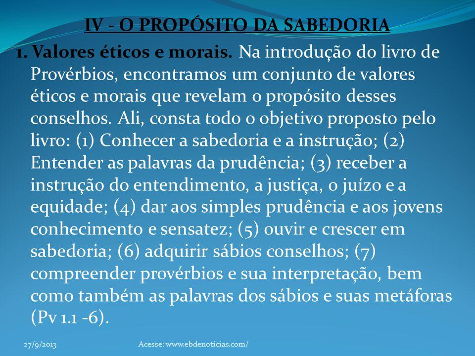 IV - O PROPÓSITO DA SABEDORIA
