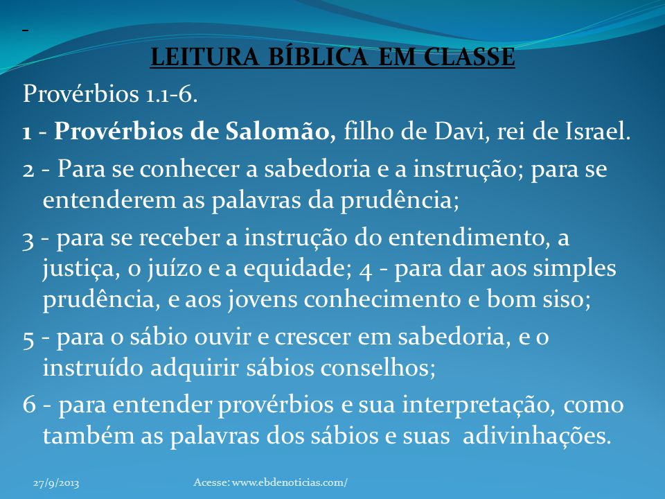 LEITURA BÍBLICA EM CLASSE Provérbios 1. 1-6