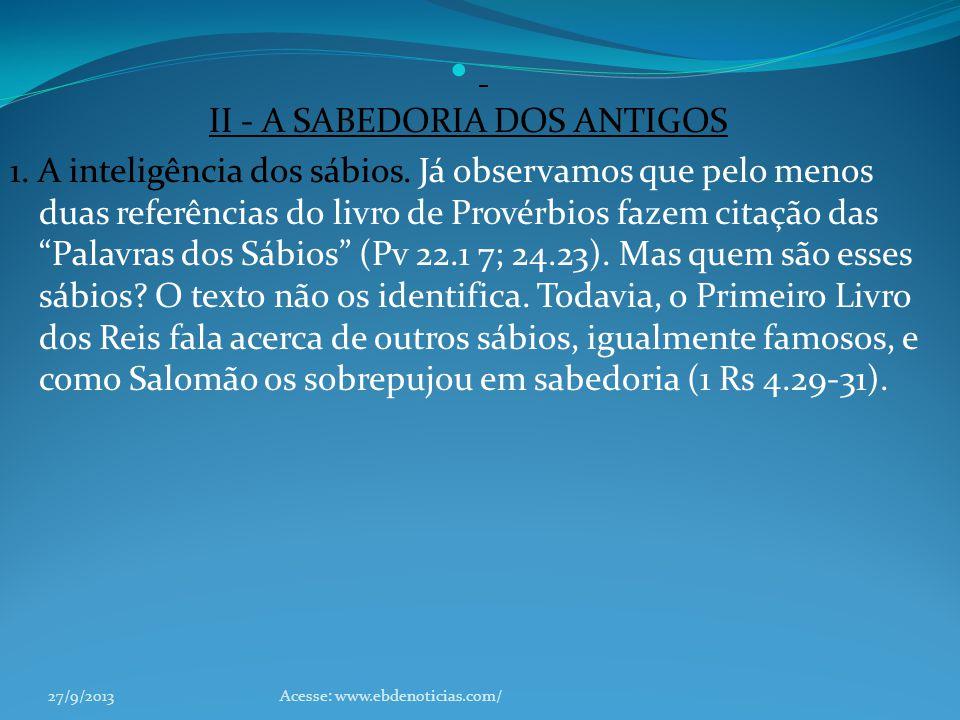 II - A SABEDORIA DOS ANTIGOS