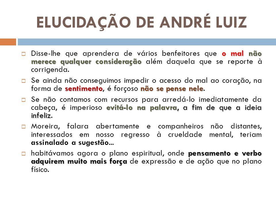 ELUCIDAÇÃO DE ANDRÉ LUIZ