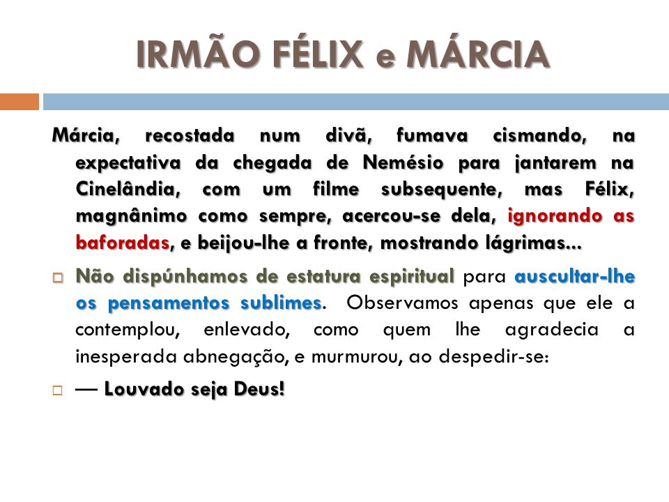 IRMÃO FÉLIX e MÁRCIA