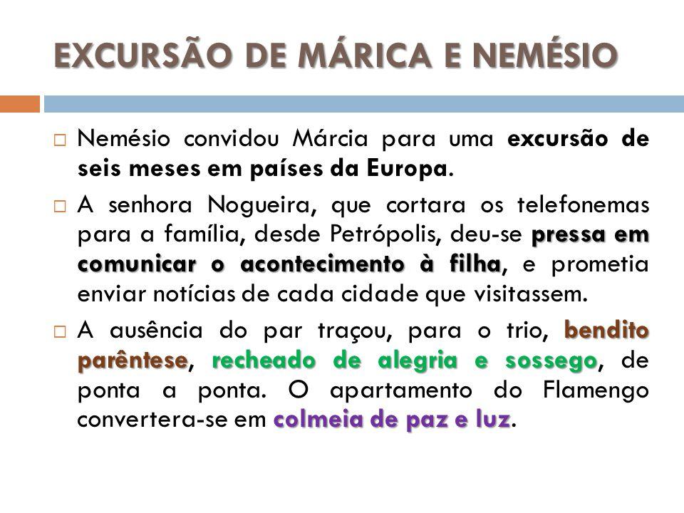 EXCURSÃO DE MÁRICA E NEMÉSIO