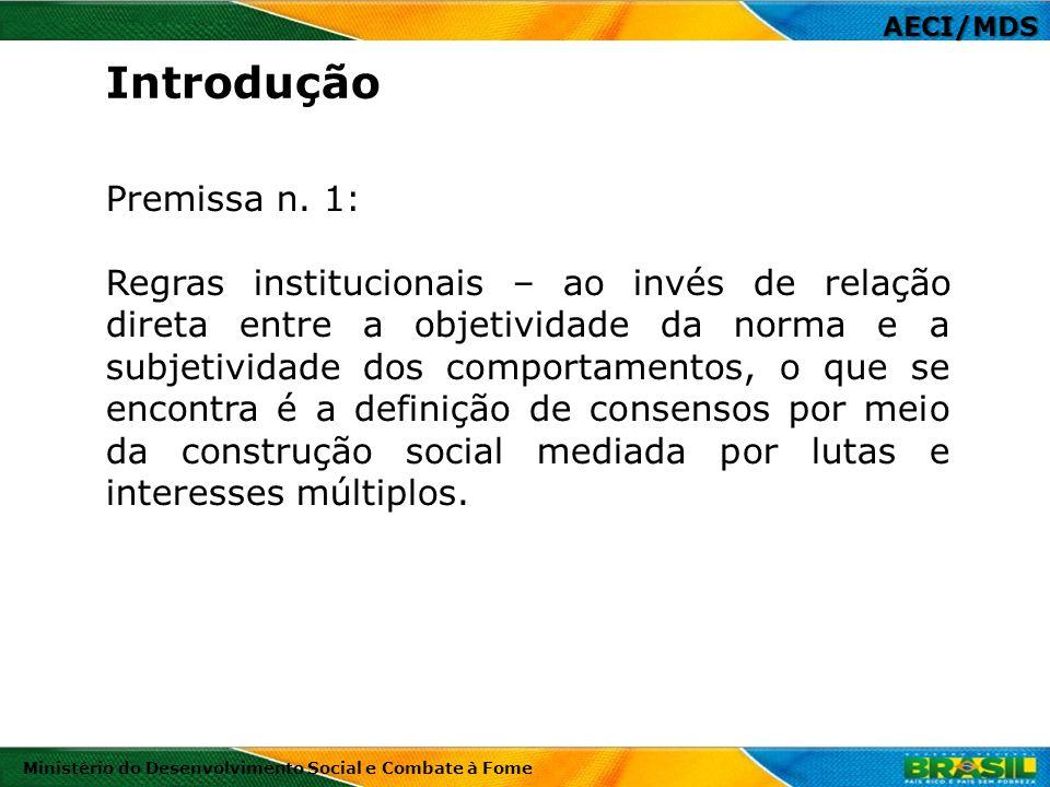 Introdução Premissa n. 1:
