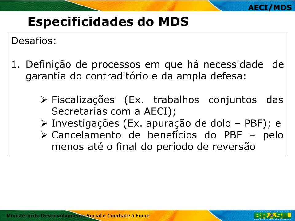 Especificidades do MDS