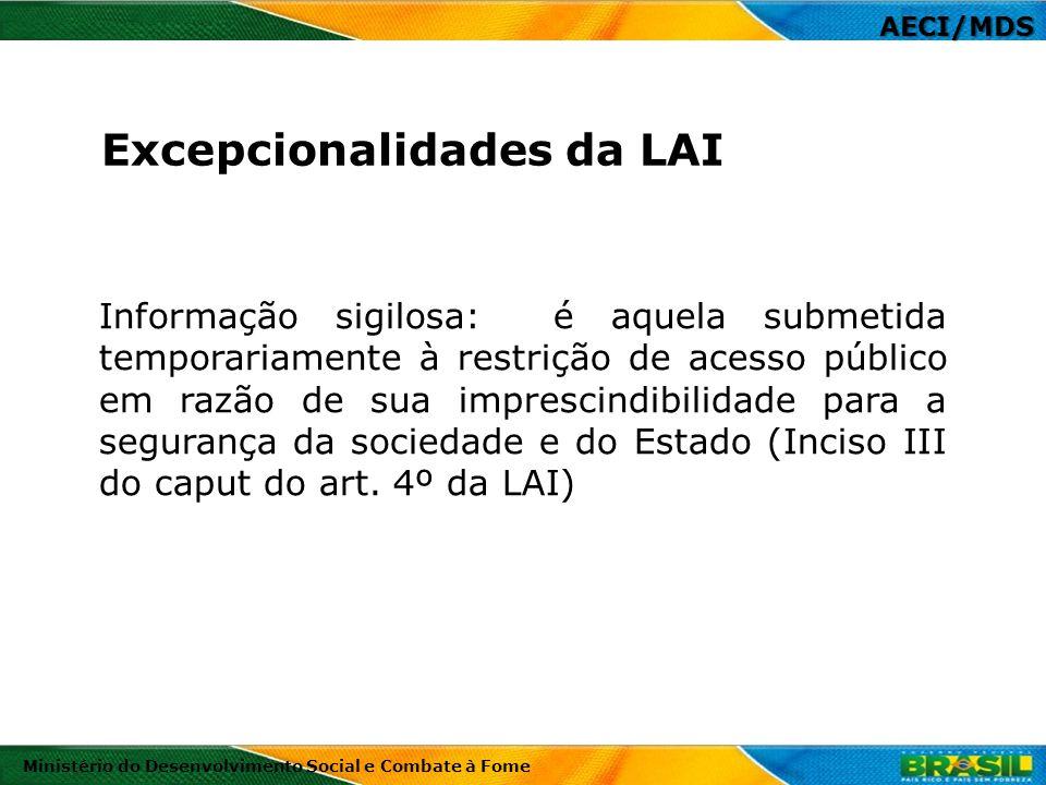 Excepcionalidades da LAI