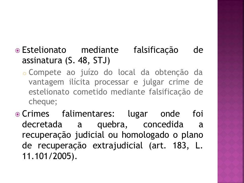Estelionato mediante falsificação de assinatura (S. 48, STJ)