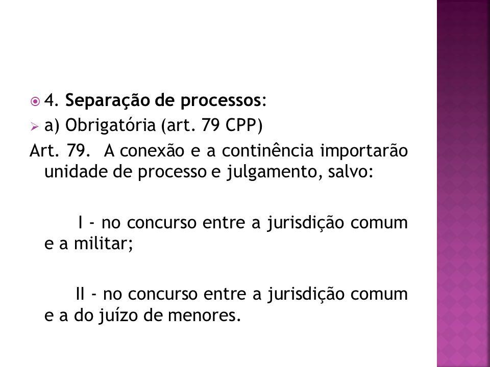 4. Separação de processos:
