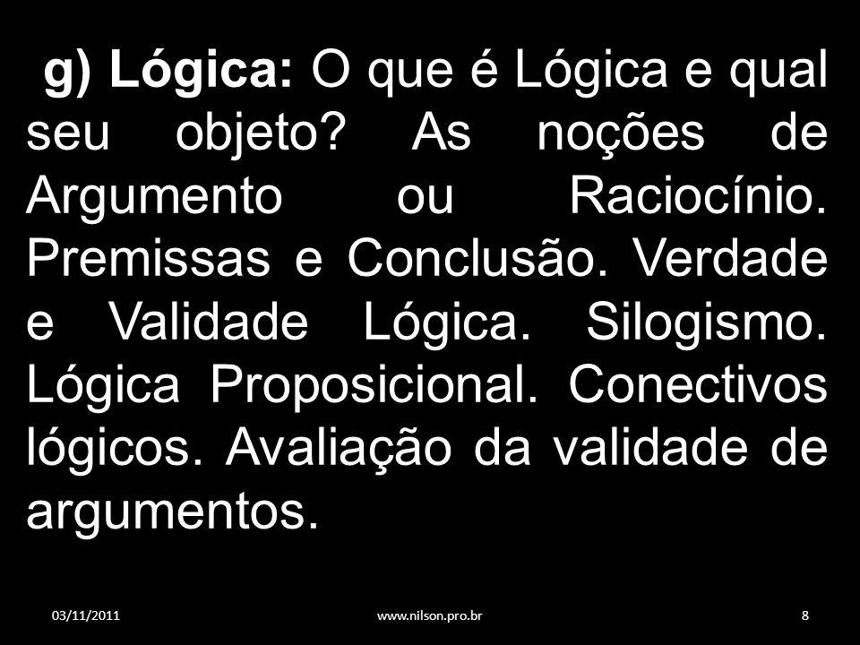 g) Lógica: O que é Lógica e qual seu objeto