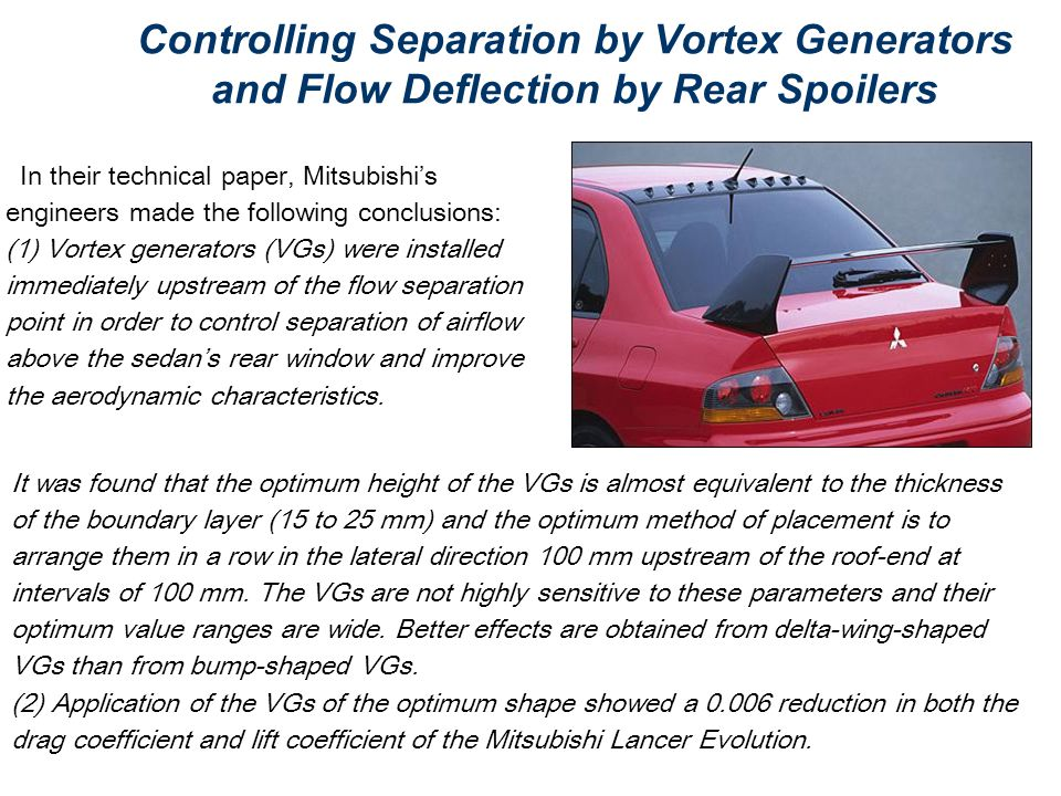 Controlling Separation by Vortex Generators and Flow Deflection by Rear Spoilers