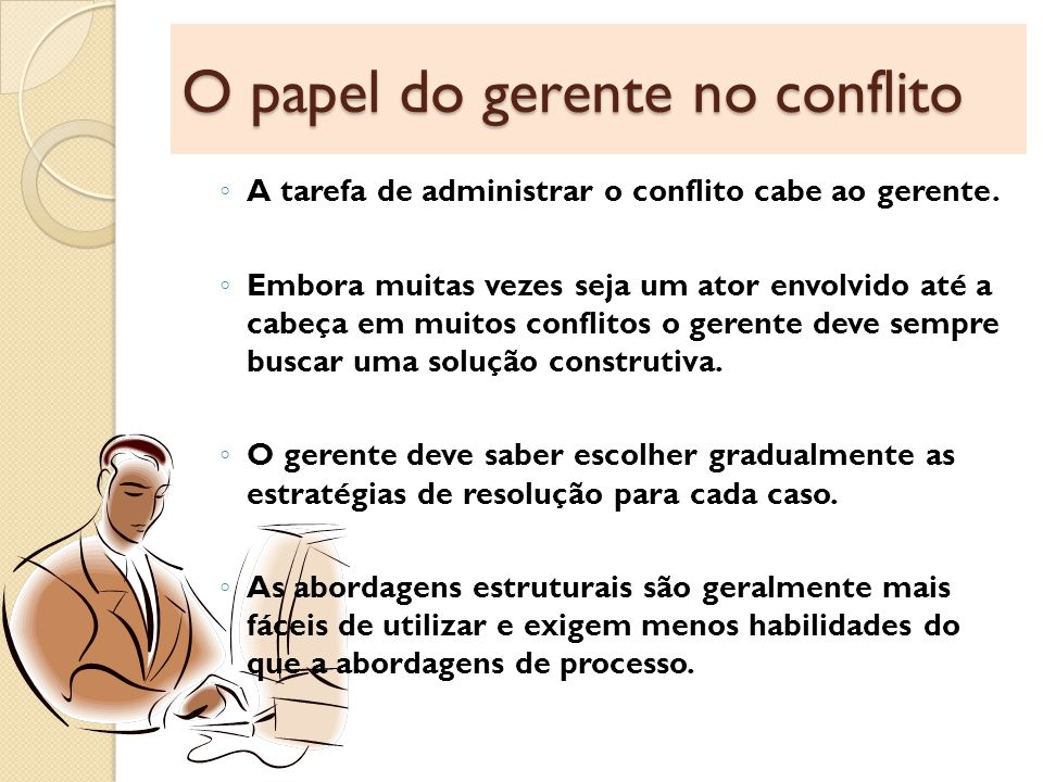 O papel do gerente no conflito