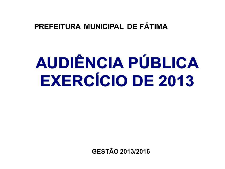 AUDIÊNCIA PÚBLICA EXERCÍCIO DE 2013