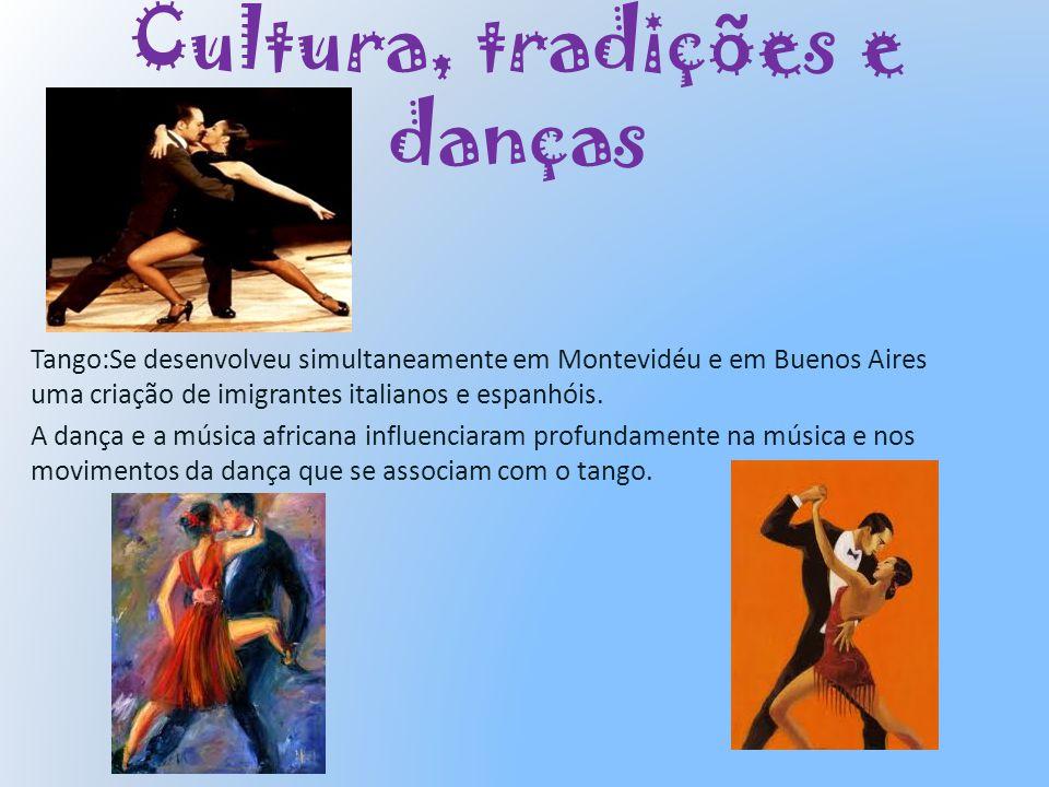 Cultura, tradições e danças