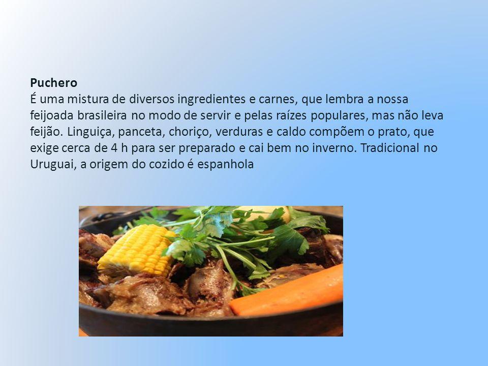 Puchero É uma mistura de diversos ingredientes e carnes, que lembra a nossa feijoada brasileira no modo de servir e pelas raízes populares, mas não leva feijão.
