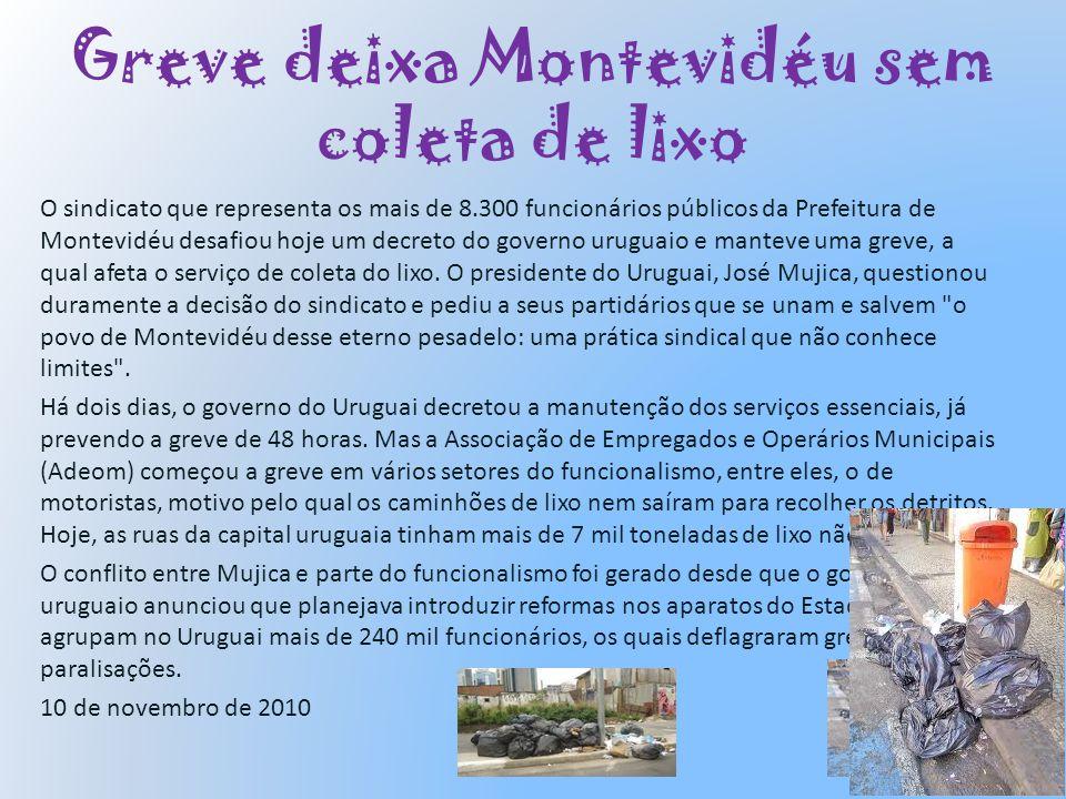 Greve deixa Montevidéu sem coleta de lixo