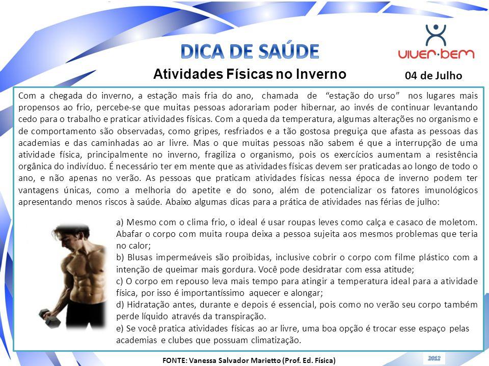 FONTE: Vanessa Salvador Marietto (Prof. Ed. Física)