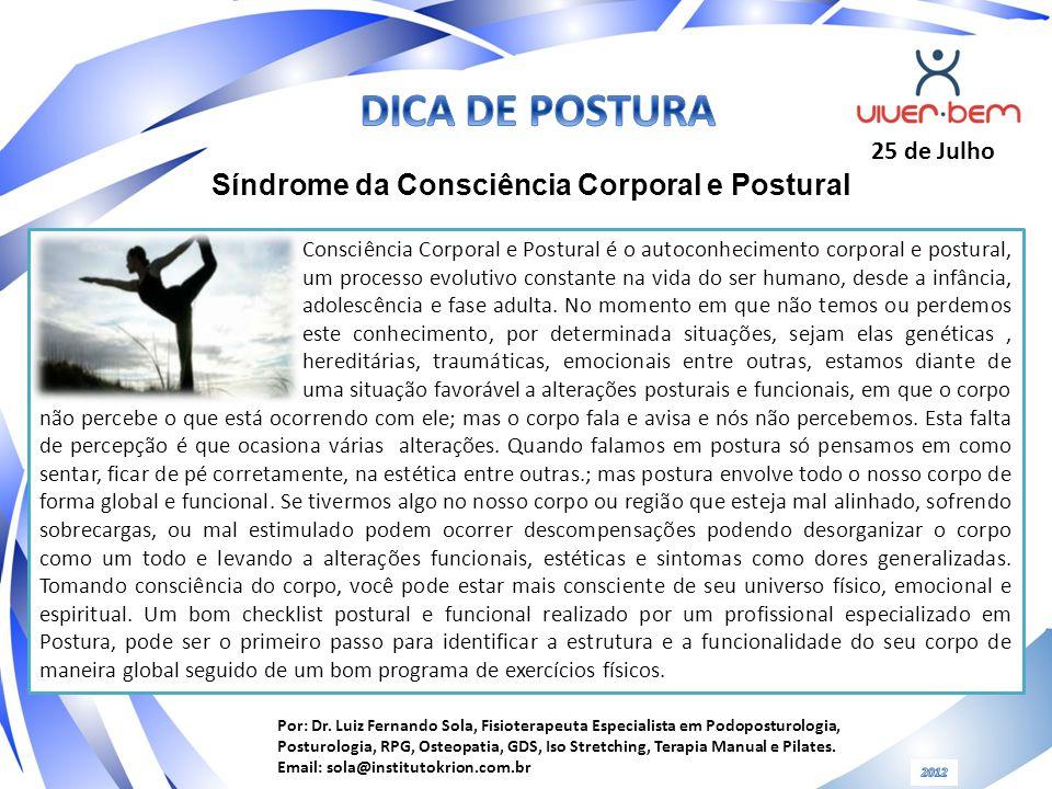 DICA DE POSTURA Síndrome da Consciência Corporal e Postural