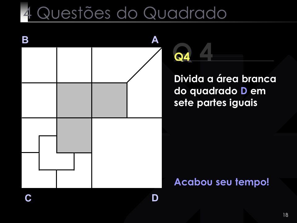 Q 4 4 Questões do Quadrado Q4 B A