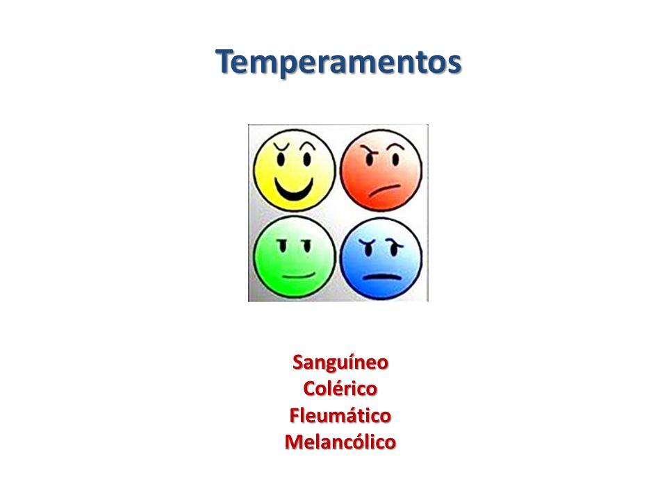Temperamentos Sanguíneo Colérico Fleumático Melancólico
