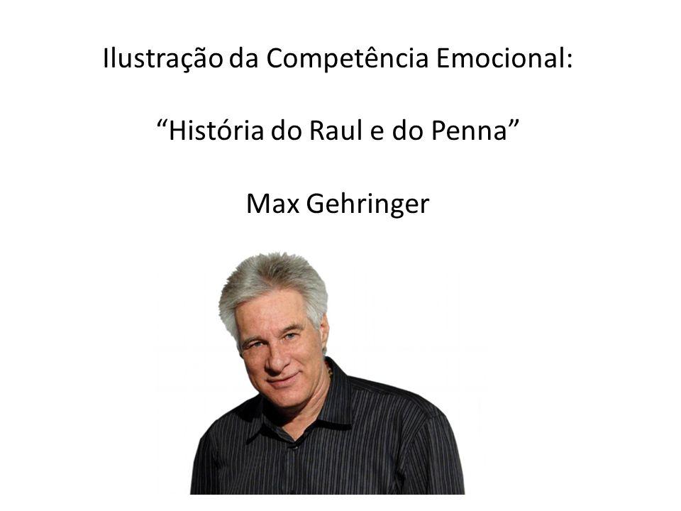 Ilustração da Competência Emocional: História do Raul e do Penna