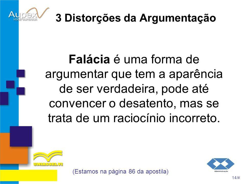 3 Distorções da Argumentação