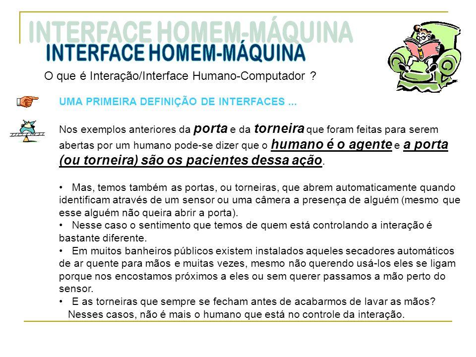 INTERFACE HOMEM-MÁQUINA