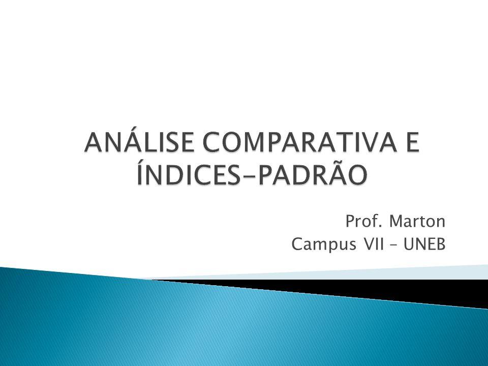 ANÁLISE COMPARATIVA E ÍNDICES-PADRÃO