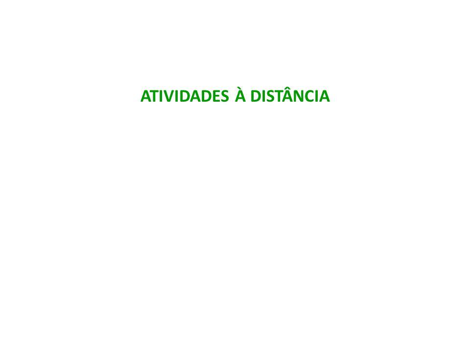 ATIVIDADES À DISTÂNCIA