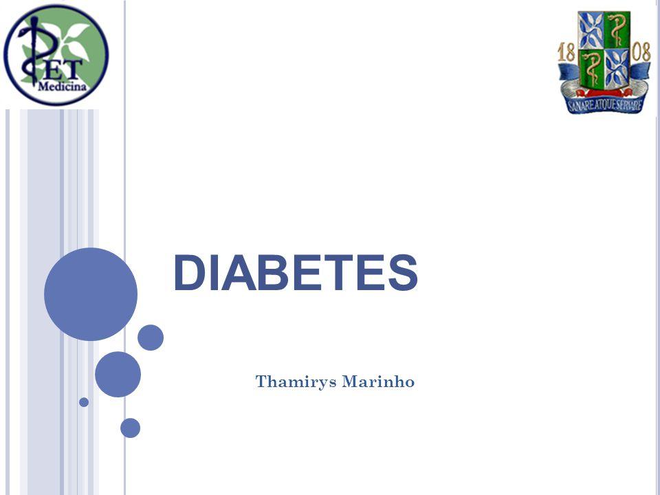 DIABETES Thamirys Marinho