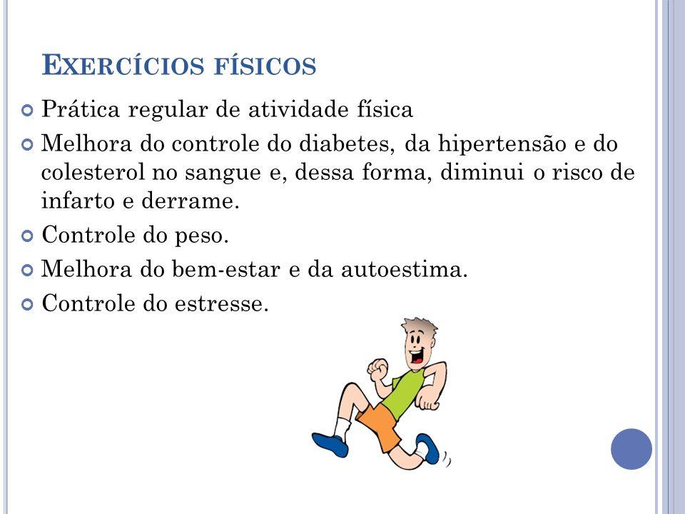 Exercícios físicos Prática regular de atividade física