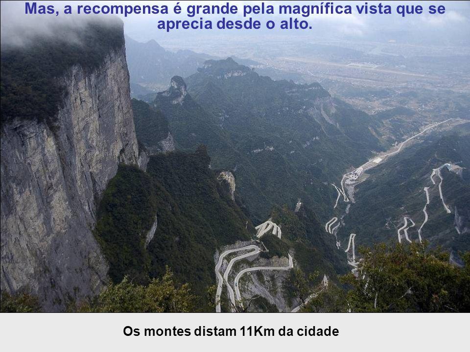 Os montes distam 11Km da cidade