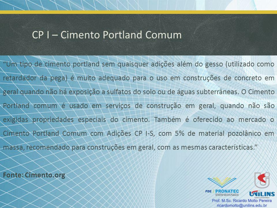 CP I – Cimento Portland Comum