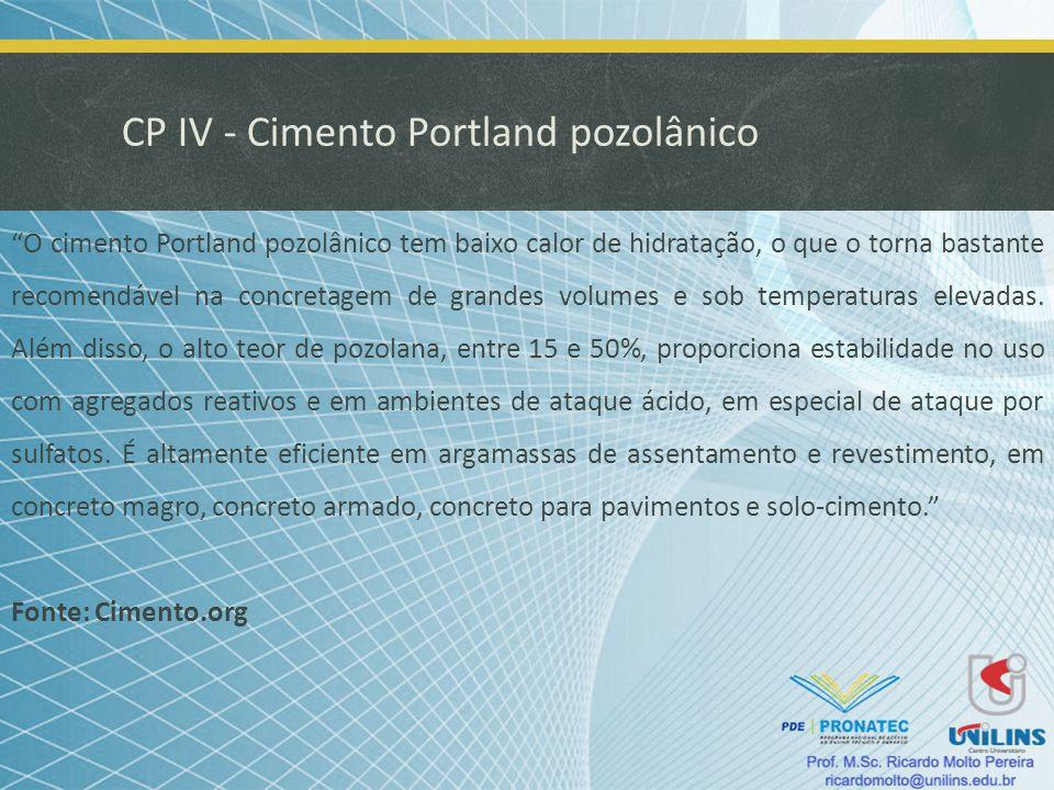 CP IV - Cimento Portland pozolânico