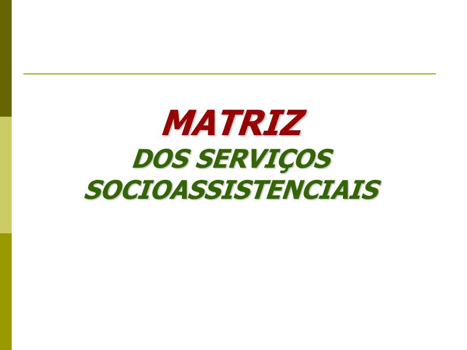 DOS SERVIÇOS SOCIOASSISTENCIAIS
